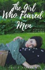 The Girl Who Feared Men (SAMPLE) by Ziaverse