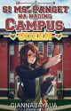Si Ms. Panget na naging Campus Queen [DISCONTINUED] by
