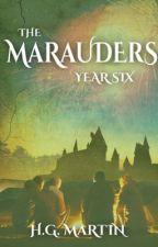 The Marauders: Year Six Part 2 #Wattys2017 by Pengiwen