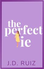 The Perfect Lie by greenwriter