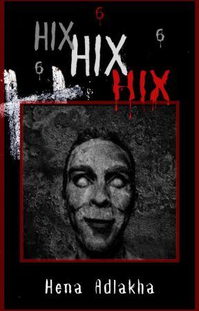 HIX HIX HIX by HenaAdlakha