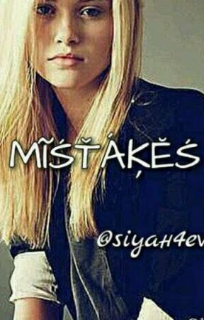 MISTAKES (Editing) by siyah4ever