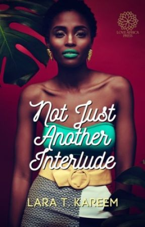 Not Just Another Interlude by laratkareem