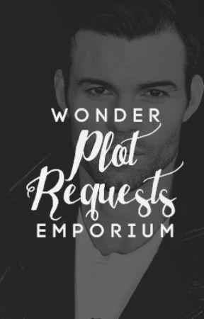 WONDER EMPORIUM ⇝ PLOT REQUESTS by helpfulgillies