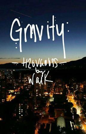Gravity (H2OVanoss) by WatchandLearnKid