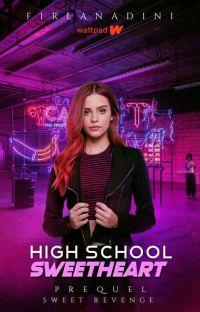 Prequel Sweet Revenge: High School Sweetheart cover