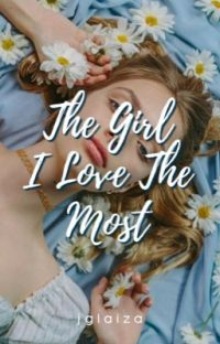 The Girl I Love The Most cover