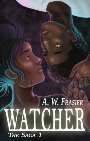 Watcher (The Saga, Book I) by AWFrasier