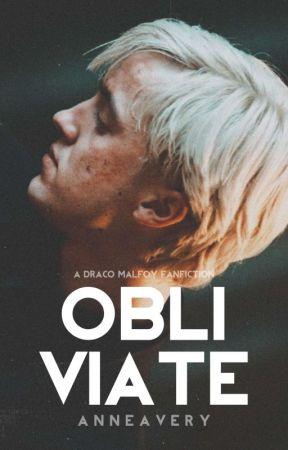 OBLIVIATE • d. malfoy by shewolflupin