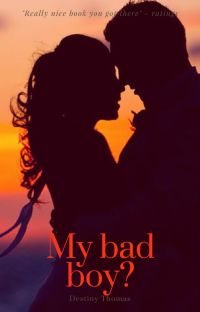 My bad boy? (Completed) cover