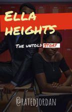 Ella Heights  by ratedjordan
