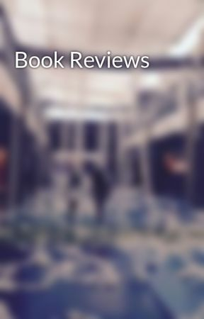 Book Reviews by kuddlmuddl