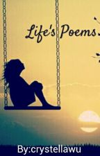 Life's Poems by crystellawu