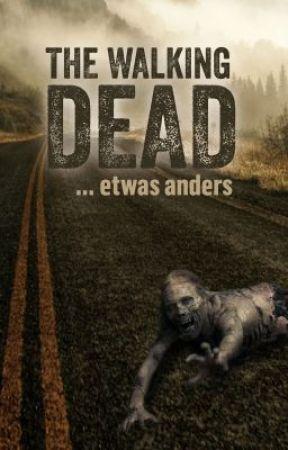 The Walking Dead... etwas anders by rj_sam