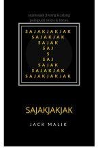 Sajakjakjak by _jackmalik