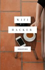 wifi hacker | lty x lm by jenofied