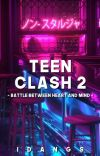 Teen Clash 2: Battle between Heart and Mind cover