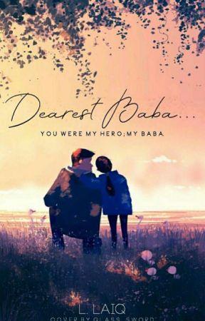 Dearest Baba... by writerinthedark-