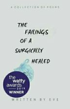 the failings of a surgically healed heart   a collection by writingthewrong-