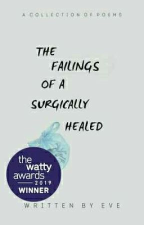 the failings of a surgically healed heart | a collection by writingthewrong-