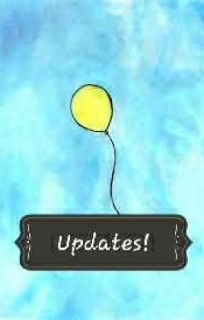 Updates by TheYellowBalloon