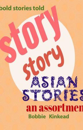 ASIAN STORIES by BobbieKinkead