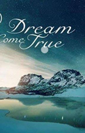 A Dream Come True by _mariya____