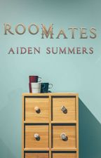 Roommates by AidenSummers