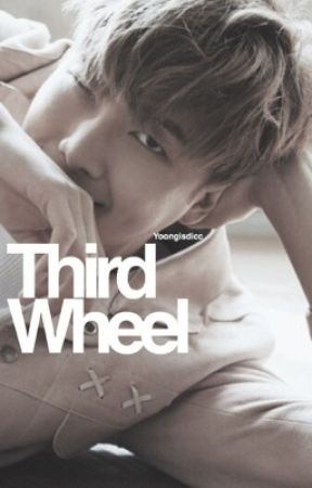 Third wheel by yoongisdicc