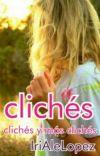 Cliches, cliches y mas cliches cover