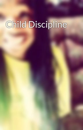 Child Discipline by ElmotheWaffleQueen