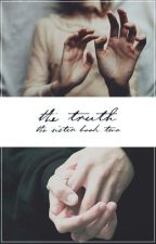 The Truth | The Sister book 2 | HP Fanfic | by cringyailish