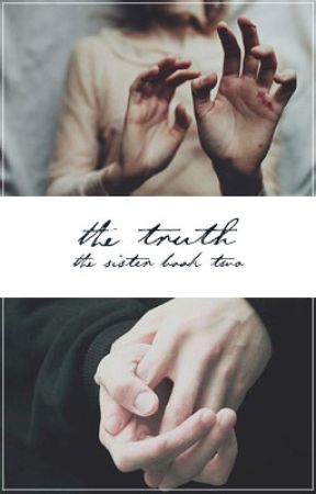 The Truth   The Sister book 2   HP Fanfic   by cringyailish
