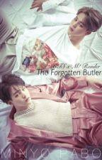 The Forgotten Butler    BTS X Male! Reader by squishyfluffy