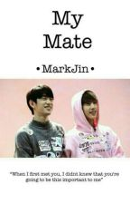 My Mate || MarkJin √ by dyliannesaber