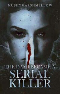 The Day I Became a Serial Killer cover