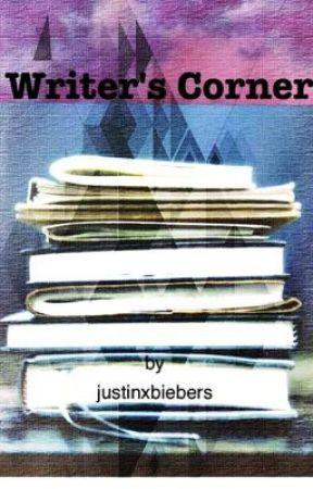 Writer's Corner • 2017 by justinxbiebers