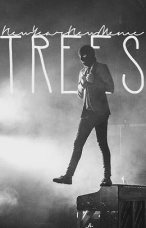 Trees ➳ Tyler Joseph X Reader {Sequel to Mute} {Completed} by NewYearNewMeme