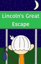 Lincoln's Great Escape by ShiploIrlas