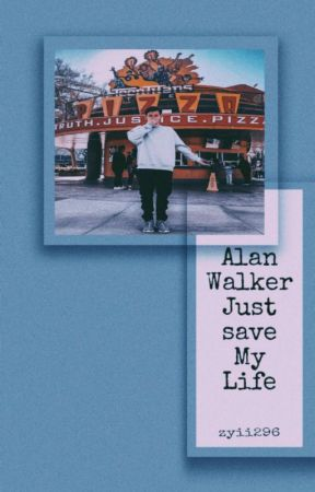 Alan Walker Just Save My Life by zyii296