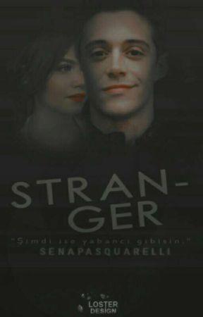 Stranger [Düzenleniyor] by ksenanurp