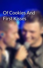 Of Cookies And First Kisses by Mamogirl
