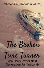 The Broken Time Turner  by Always_bookworm_
