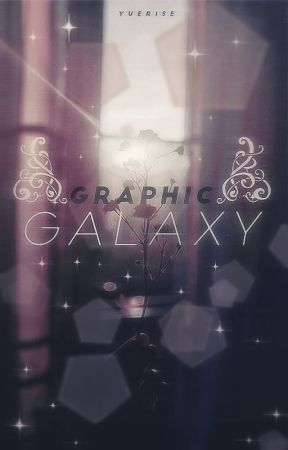 ❝ graphic galaxy. ❞ by yuerise