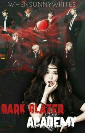 Dark Glazer Academy [COMPLETED] by whensunnywrites