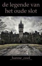 de legende van het oude slot by _Hanne_cool_
