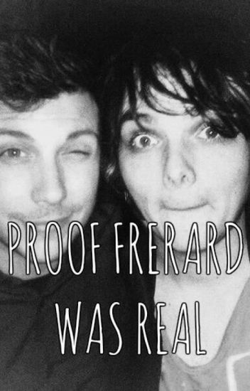 Proof Frerard Was Real