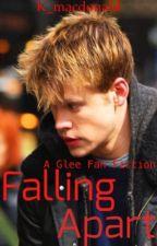 Glee - Falling Apart by k_macdonald