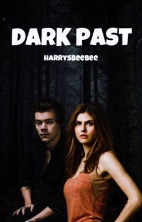 Dark Past  by harrysbeebee