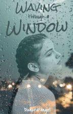 [DISCONTINUED] Waving Through A Window by bubbIytae